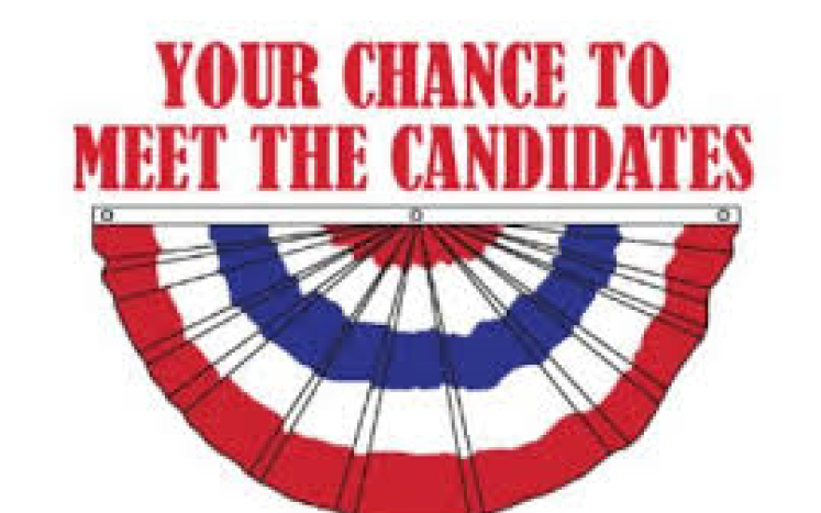 Your chance to meet the candidates.