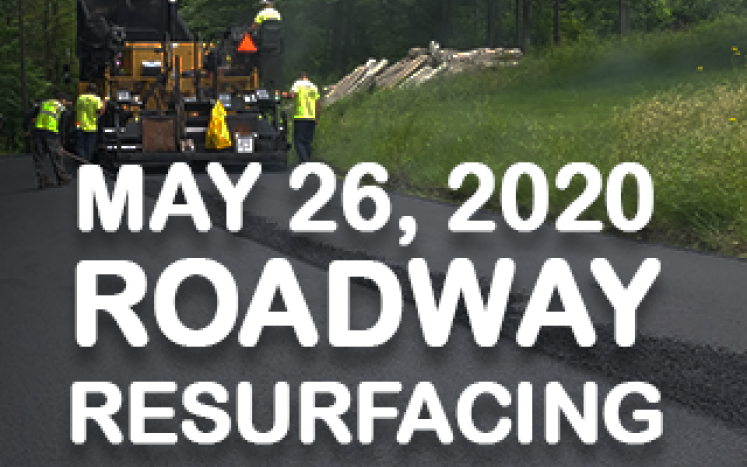 Roadway Resurfacing Operations are Scheduled to Begin on May 26, 2020