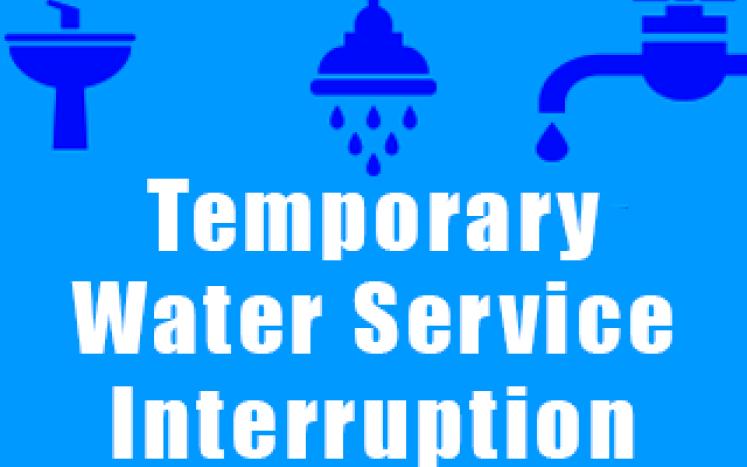 Temporary Water Service Interruption